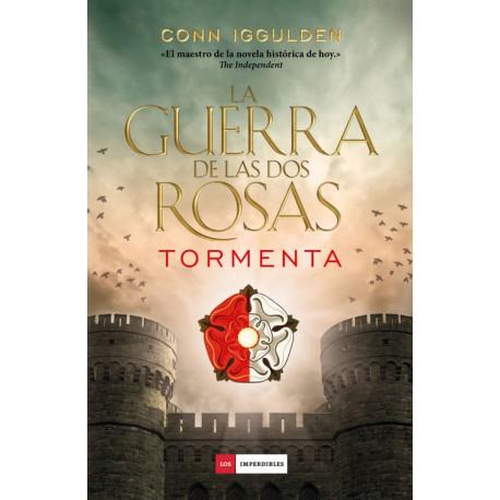 LA GUERRA DE LAS DOS ROSAS - TORMENTA