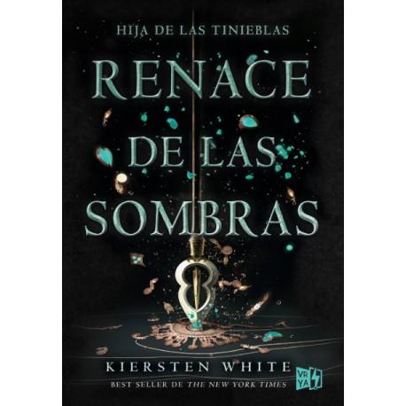 RENACE DE LAS SOMBRAS. HIJA DE LAS TINIEBLAS 2