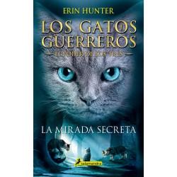 LOS GATOS GUERREROS 3RA – LA MIRADA SECRETA (1)