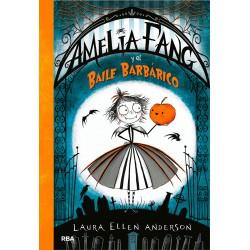 AMELIA FANG Y EL BAILE BARBÁRICO