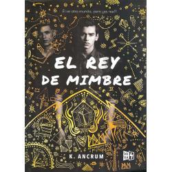 EL REY DE MIMBRE