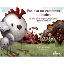 POR ESO NO COMEMOS ANIMALES