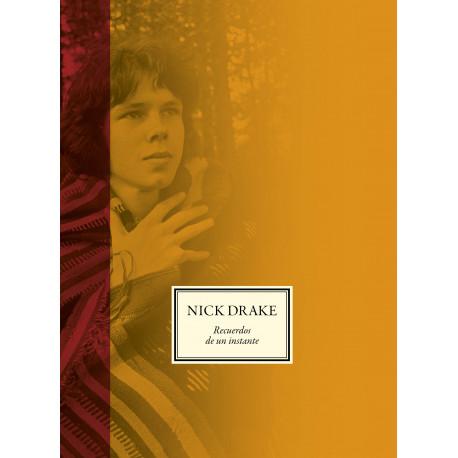 NICK DRAKE – RECUERDOS DE UN INSTANTE