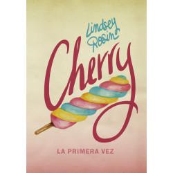 CHERRY – LA PRIMERA VEZ