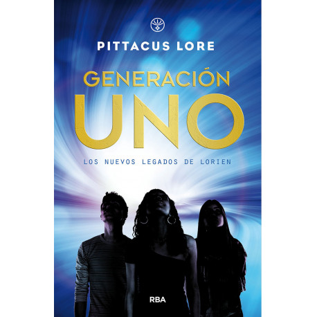 LOS NUEVOS LEGADOS DE LORIEN 1: GENERACIÓN UNO