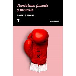 FEMINISMO PASADO Y PRESENTE