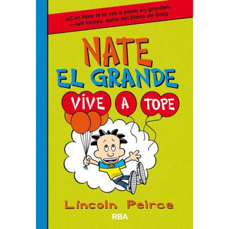 NATE EL GRANDE 7 – VIVE A TOPE