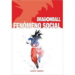 DRAGON BALL FENÓMENO SOCIAL
