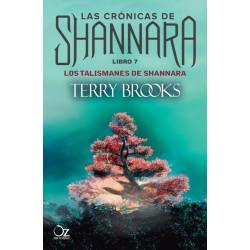 LOS TALISMANES DE SHANNARA (LAS CRÓNICAS DE SHANNARA 7)