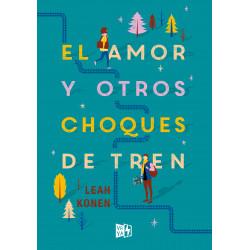 EL AMOR Y OTROS CHOQUES DE TREN