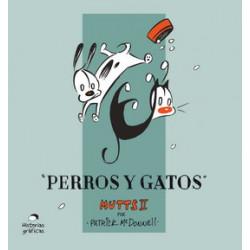PERROS Y GATOS – MUTTS 2