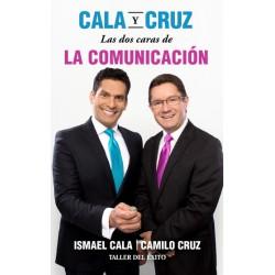 CALA Y CRUZ - LAS DOS CARAS DE LA COMUNICACIÓN