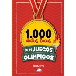 1.000 DATOS LOCOS DE LOS JUEGOS OLÍMPICOS