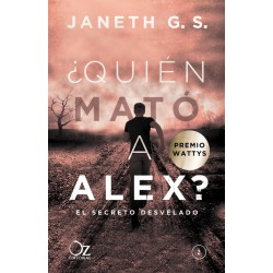 ¿QUIÉN MATÓ A ALEX? – EL SECRETO DESVELADO