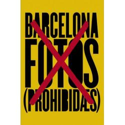 BARCELONA FOTOS (PROHIBIDAS)