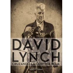 DAVID LYNCH – CRUZANDO LA CORTINA ROJA