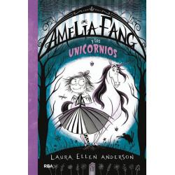 AMELIA FANG 2 – AMELIA Y LOS UNICORNIOS