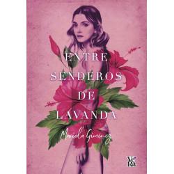 ENTRE SENDEROS DE LAVANDA
