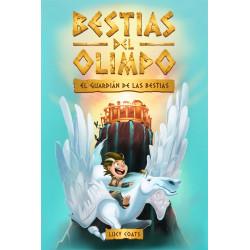 BESTIAS DEL OLIMPO EL GUARDÍAN DE LAS BESTIAS