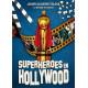 SUPERHEROES EN HOLLYWOOD