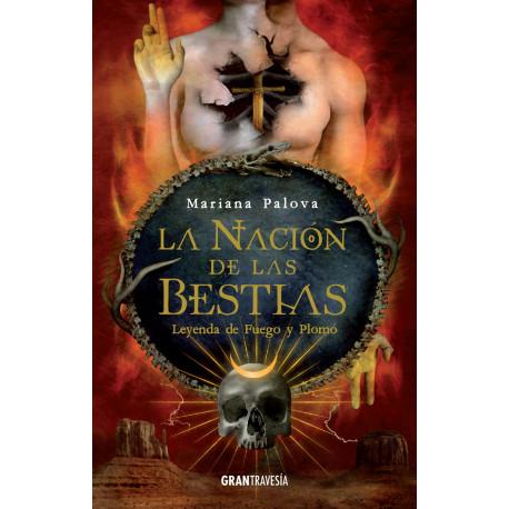 LA NACIÓN DE LAS BESTIAS 2. LEYENDA DE FUEGO Y PLOMO