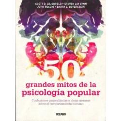 50 GRANDES MITOS DE LA PSICOLOGIA POPULAR