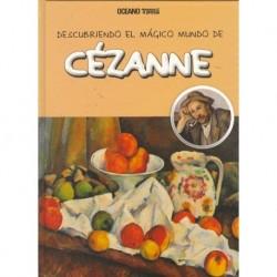 DESCUBRIENDO EL MÁGICO MUNDO DE CÉZANNE