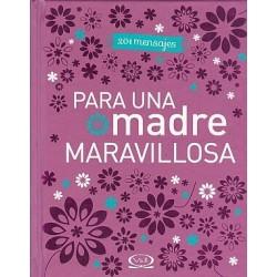 201 MENSAJES – PARA UNA MADRE MARAVILLOSA