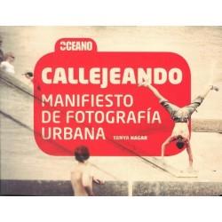 CALLEJEANDO – MANIFIESTO DE FOTOGRAFÍA URBANA