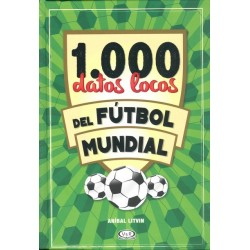 1.000 DATOS LOCOS DE FÚTBOL MUNDIAL